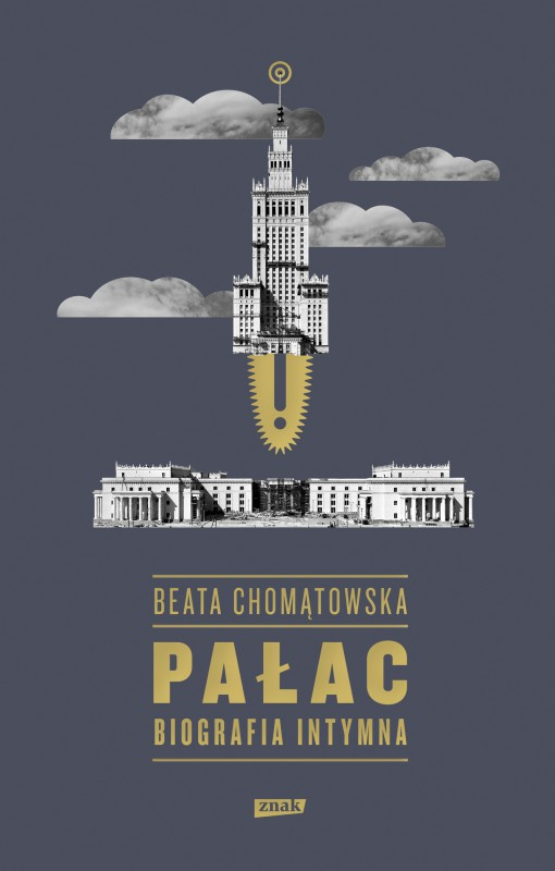 """Beata Chomątowska, """"Pałac. Biografia intymna"""" – okładka (źródło: materiały prasowe wydawcy)"""