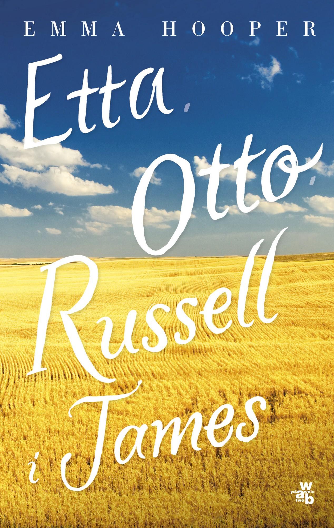 """Emma Hooper, """"Etta, Otto, Russell i James"""" – okładka (źródło: materiały prasowe wydawcy)"""