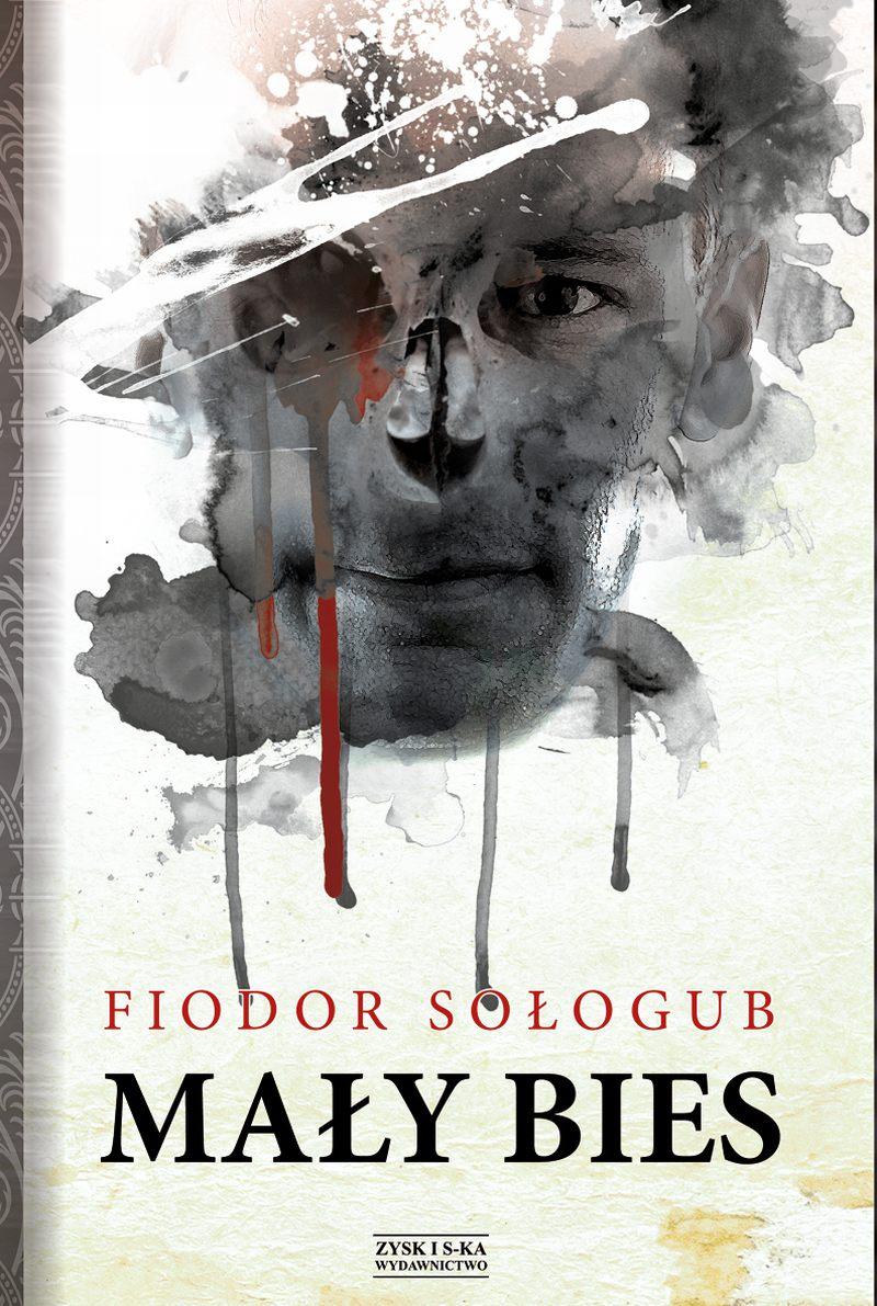 """Fiodor Sołogub, """"Mały bies"""" – okładka (źródło: materiały prasowe wydawcy)"""