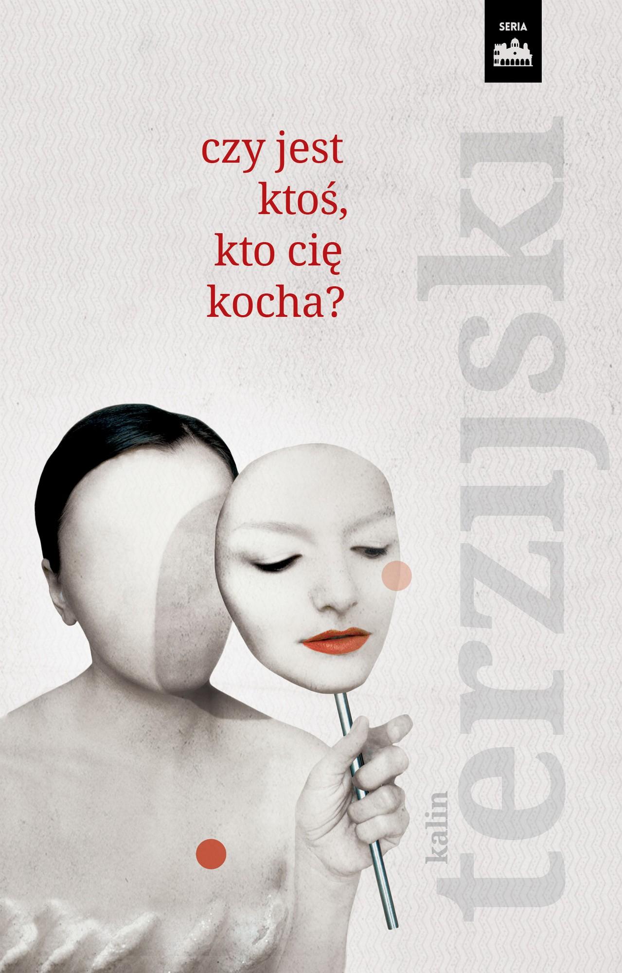 """Kalin Terzijski, """"Czy jest ktoś, kto cię kocha?"""" – okładka (źródło: materiały prasowe wydawcy)"""