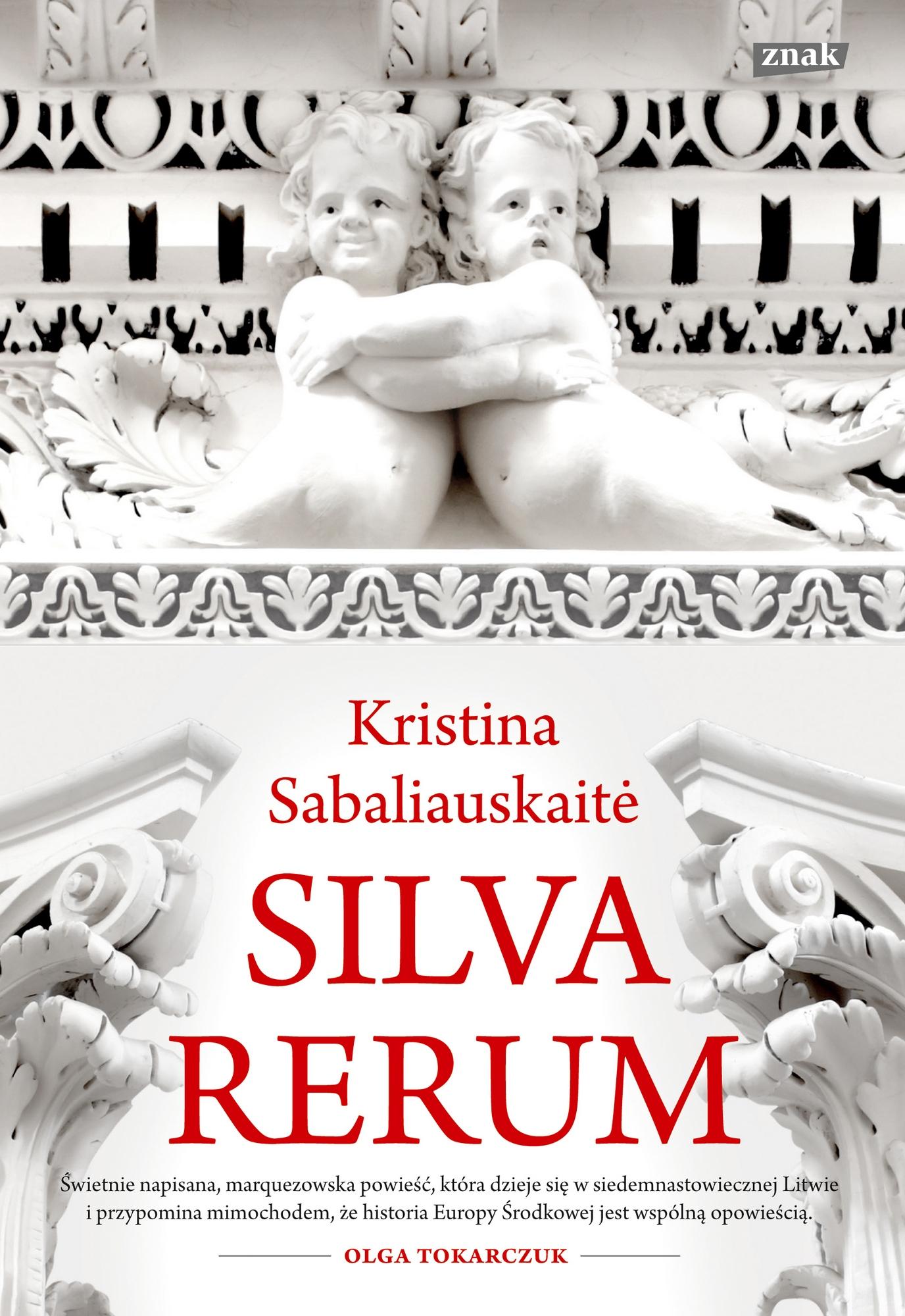 """Kristina Sabaliauskaitė, """"Silva rerum"""" – okładka (źródło: materiały prasowe wydawcy)"""