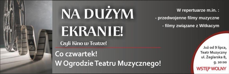 """""""Na dużym ekranie, czyli kino w teatrze"""" – plakat (źródło: materiały prasowe)"""