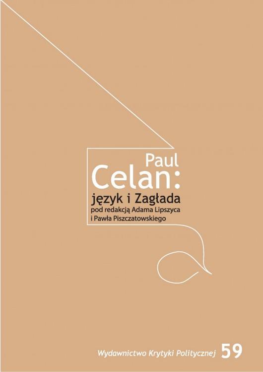 """""""Paul Celan: język i Zagłada"""" – okładka (źródło: materiały prasowe wydawcy)"""