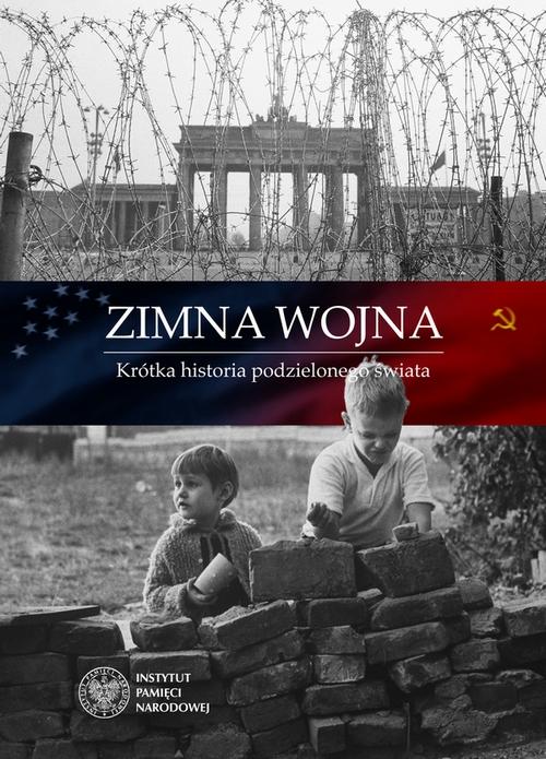 """""""Zimna wojna. Krótka historia podzielonego świata"""" – plakat (źródło: materiały prasowe)"""