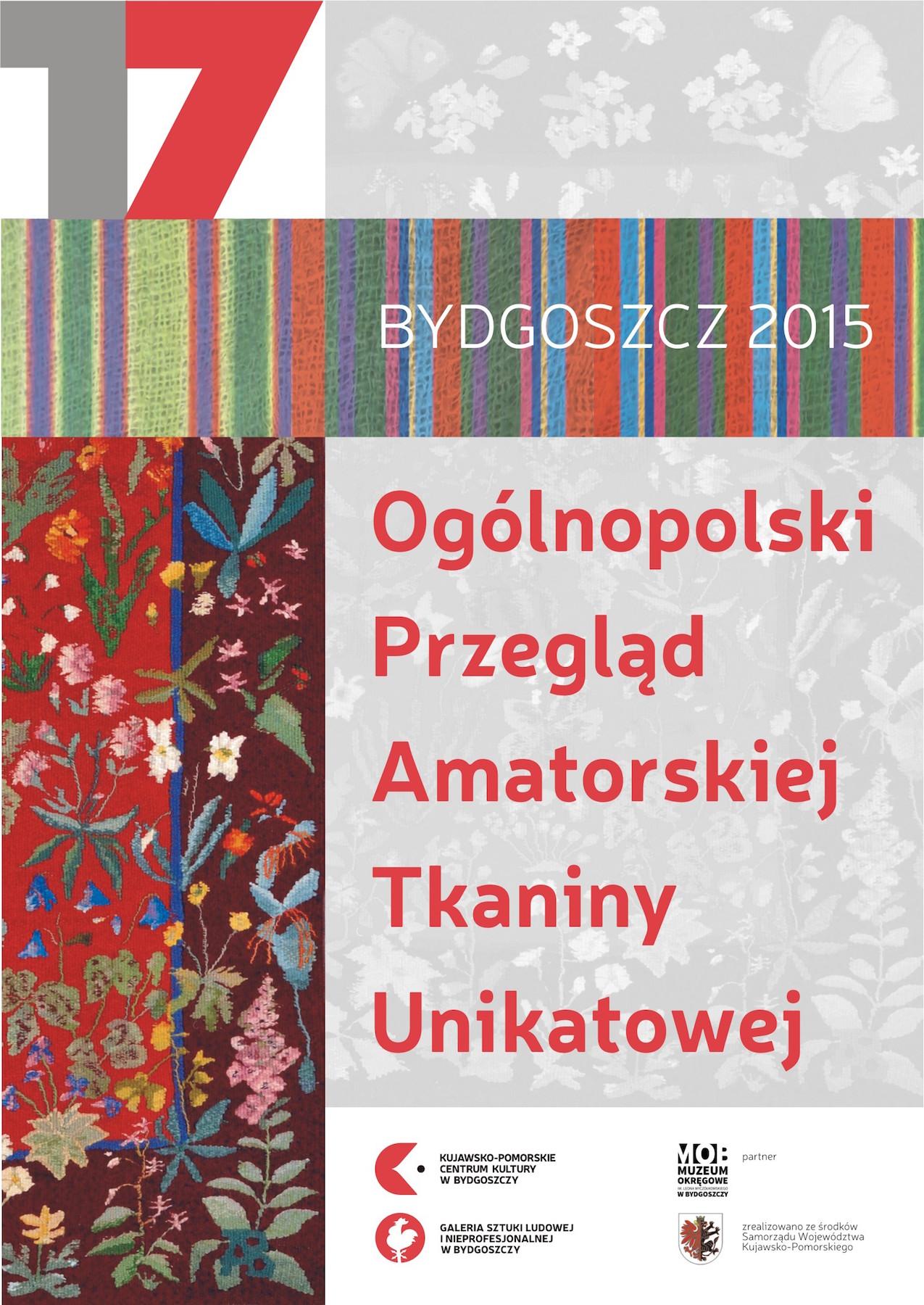 17. Ogólnopolski Przegląd Amatorskiej Tkaniny Unikatowej, plakat (źródło: materiały prasowe organizatora)