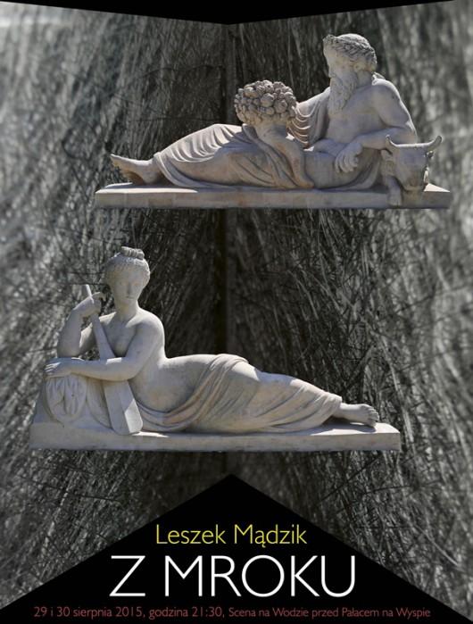 """Leszek Mądzik """"Z mroku"""" – plakat (źródło: materiały prasowe organizatora)"""