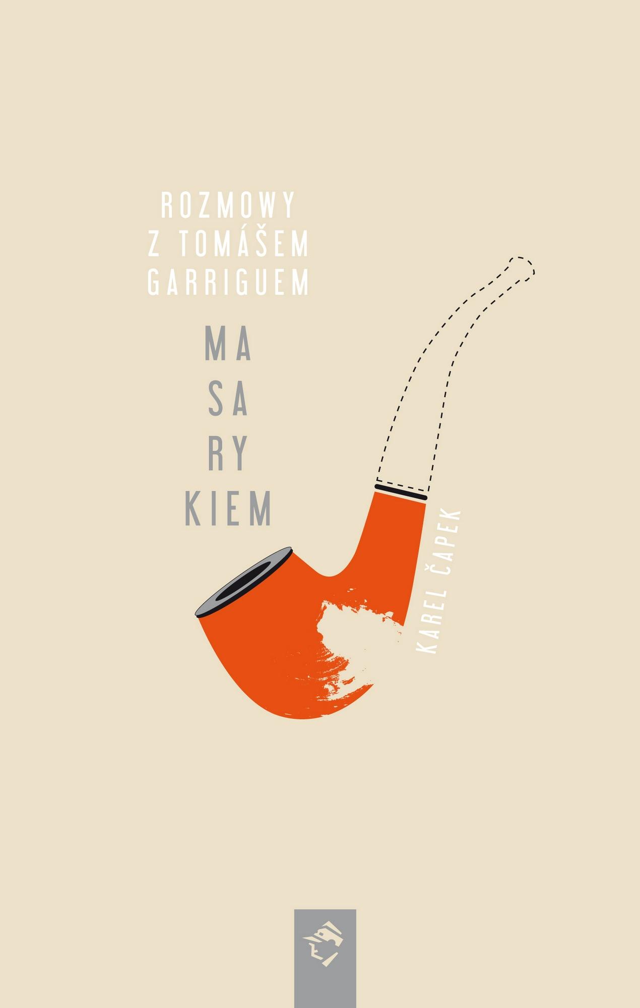 """Karel Čapek, """"Rozmowy z Tomášem Garriguem Masarykiem"""" – okładka (źródło: materiały prasowe wydawcy)"""