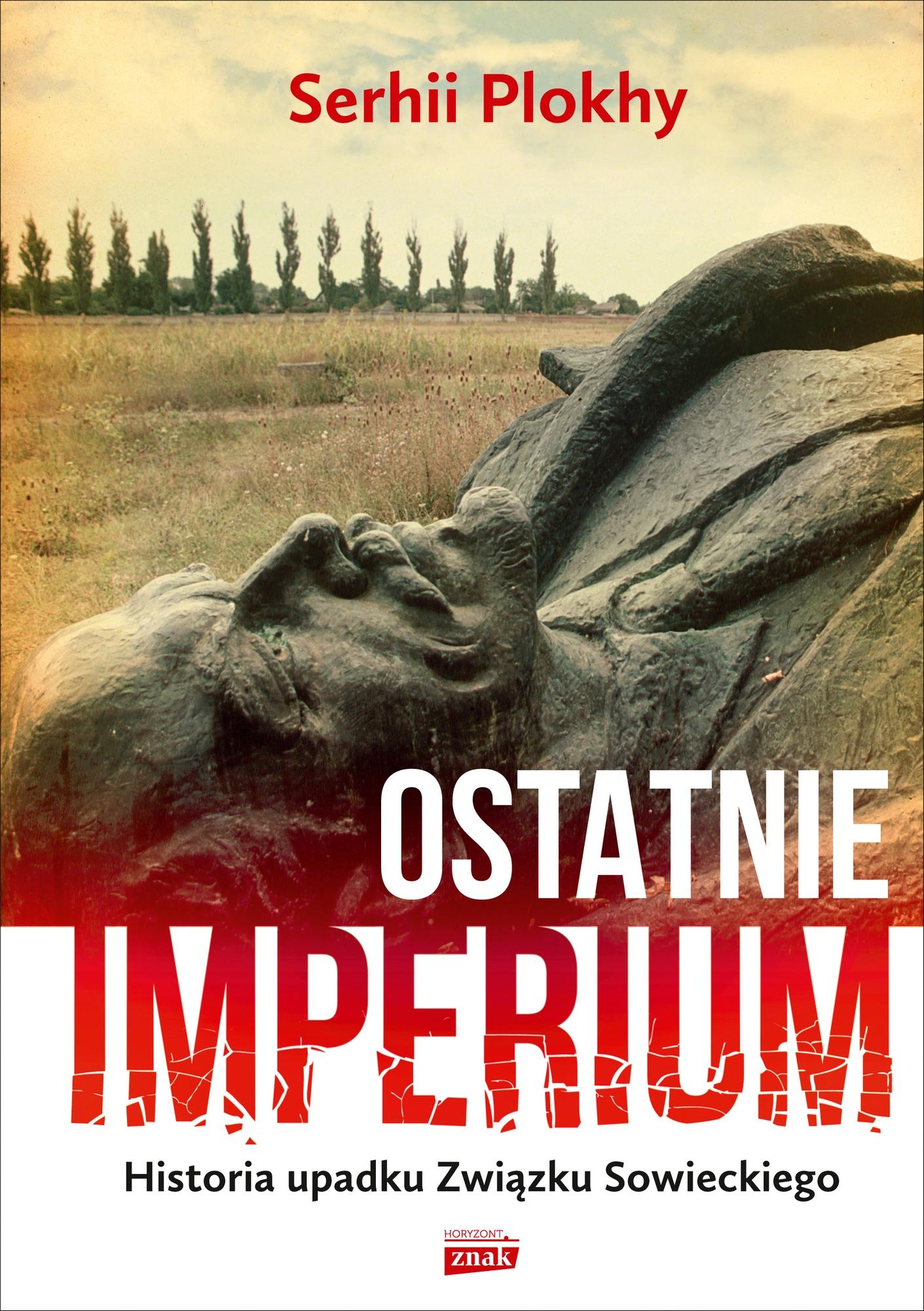 """Serhii Plokhy, """"Ostatnie imperium"""" – okładka (źródło: materiały prasowe organizatora)"""
