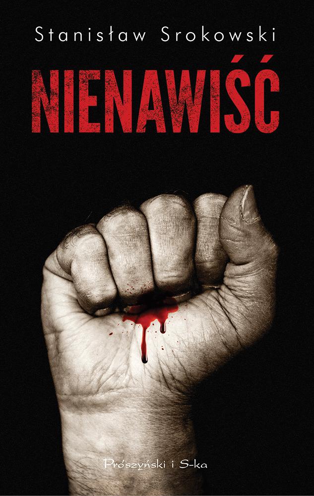 """Stanisław Srokowski, """"Nienawiść"""" – okładka (źródło: materiały prasowe wydawcy)"""