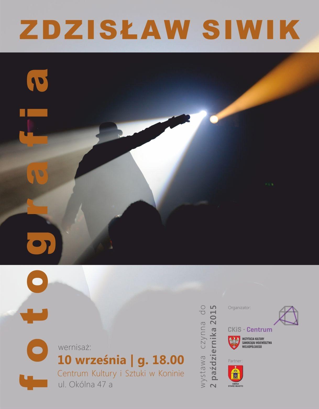 """""""Zdzisław Siwik – fotografia"""" – plakat (źródło: materiały prasowe organizatora)"""