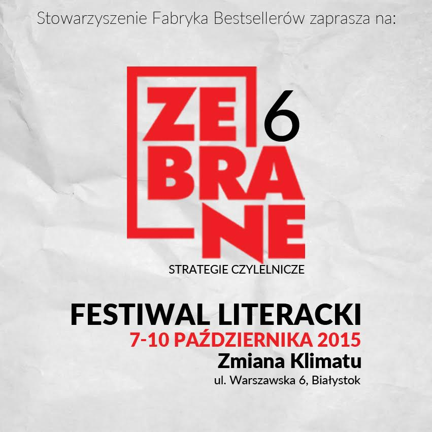 VI Festiwal Literacki Zebrane – pocztówka (źródło: materiały prasowe organizatora)