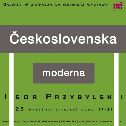 """Wystawa Igora Przybylskiego """"Československa moderna"""" (źródło: materiały prasowe organizatora)"""
