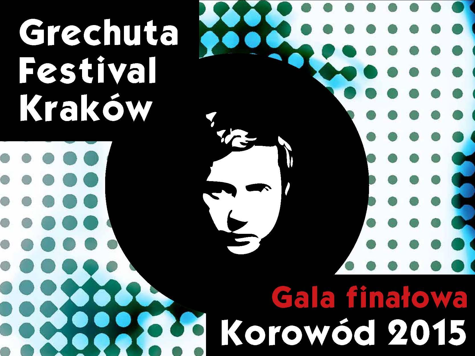 Gala Finałowa Grechuta Festival 2015 Kraków – plakat (źródło: materiały prasowe)