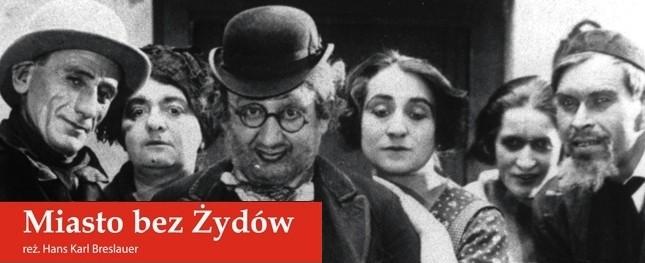 """""""Miasto bez Żydów"""" reż. Hans Karl Breslauer (źródło: materiały prasowe)"""