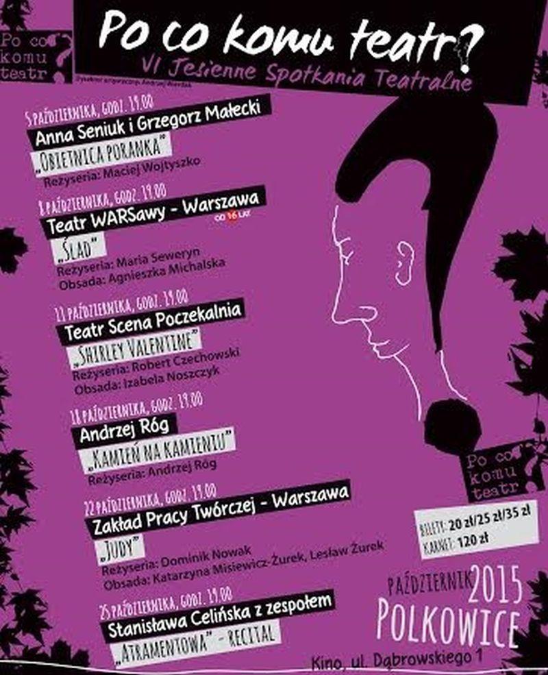 """Jesienne Spotkania Teatralne """"Po co komu teatr?"""" – plakat (źródło: materiały prasowe)"""