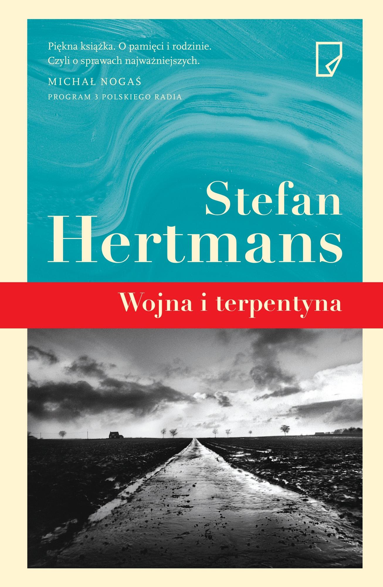 """Stefan Hertmans, """"Wojna i terpentyna"""" – okładka (źródło: materiały prasowe wydawcy)"""