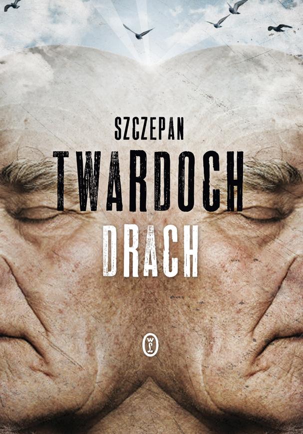 """Szczepan Twardoch """"Drach"""" – okładka (źródło: materiały prasowe wydawcy)"""