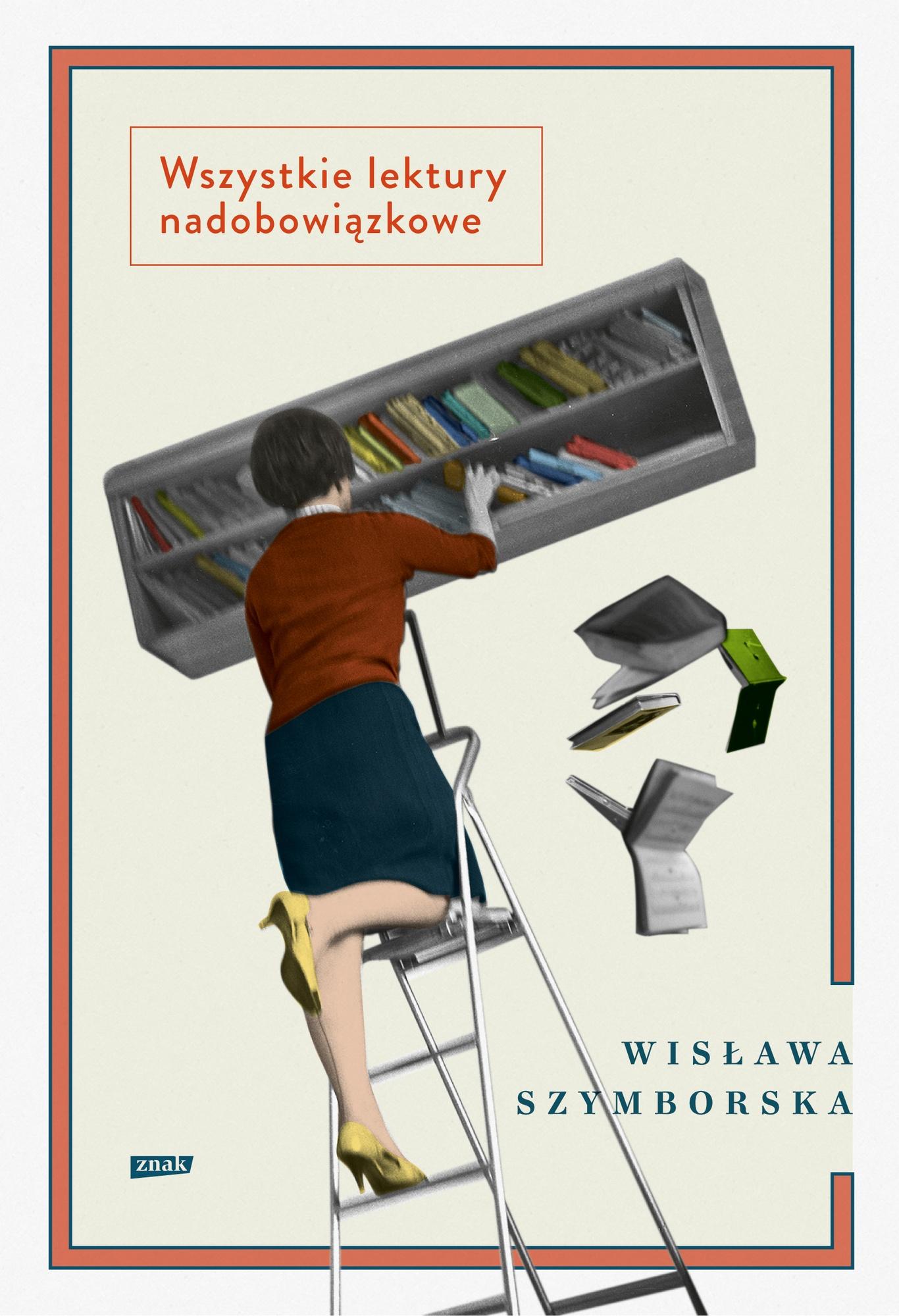 """Wisława Szymborska, """"Wszystkie lektury nadobowiązkowe"""" – okładka (źródło: materiały prasowe wydawcy)"""