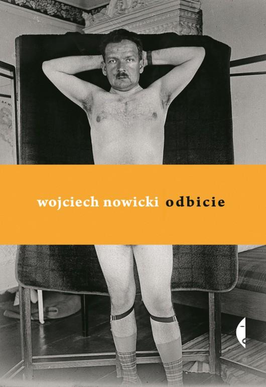 """Wojciech Nowicki, """"Odbicie"""" – okładka (źródło: materiały prasowe)"""