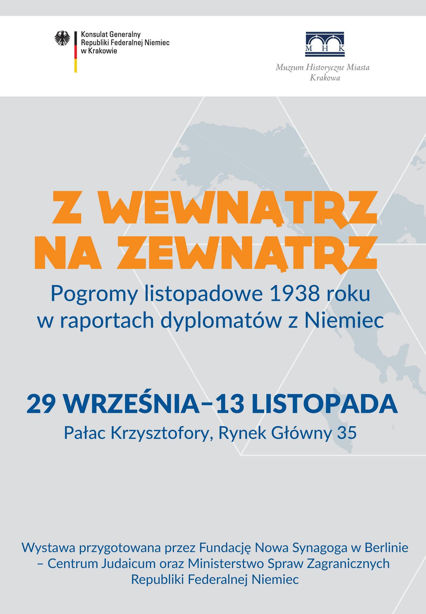 """""""Z wewnątrz na zewnątrz. Pogromy listopadowe 1938 roku w raportach dyplomatów z Niemiec"""" – plakat (źródło: materiały prasowe)"""