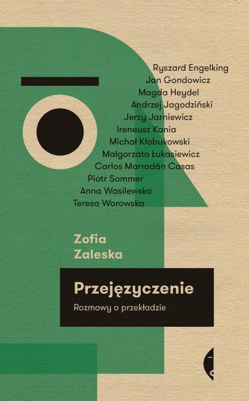 """Zofia Zaleska, """"Przejęzyczenie. Rozmowy o przekładzie"""" – okładka (źródło: materiały prasowe wydawcy)"""
