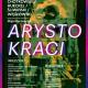"""""""Arystokraci"""" – plakat (źródło: materiały prasowe)"""