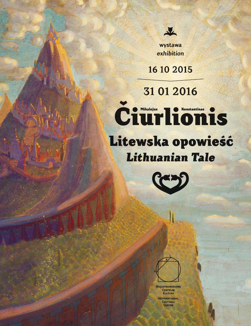 """""""Mikalojus Konstantinas Čiurlionis. Litewska opowieść"""" – plakat (źródło: materiały prasowe organizatora)"""