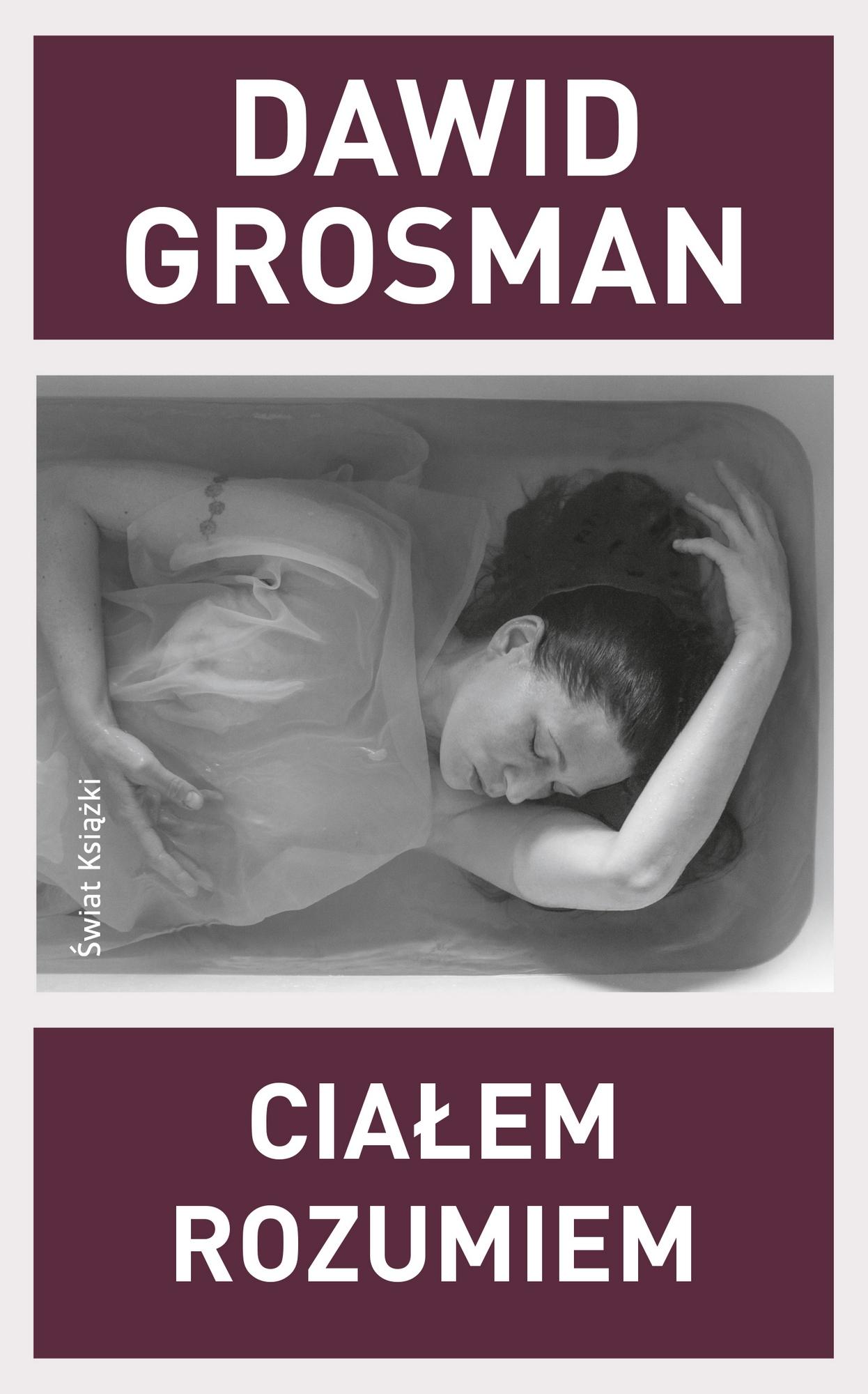 """Dawid Grosman, """"Ciałem. Rozumiem"""" – okładka (źródło: materiały prasowe wydawcy)"""