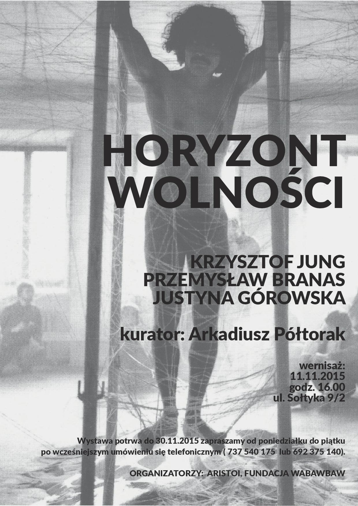 """Wystawa """"Horyzont wolności"""", plakat (źródło: materiały prasowe organizatora)"""