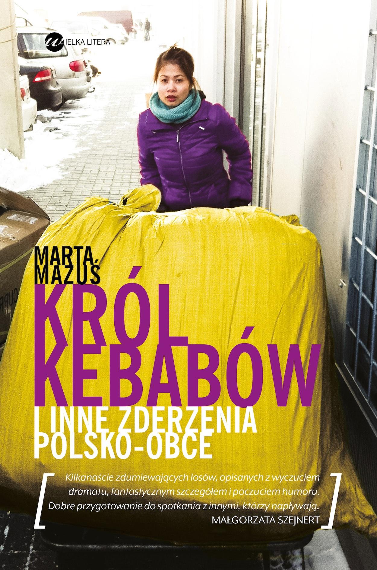 """Marta Mazuś, """"Król kebabów"""" – okładka (źródło: materiały prasowe wydawcy)"""