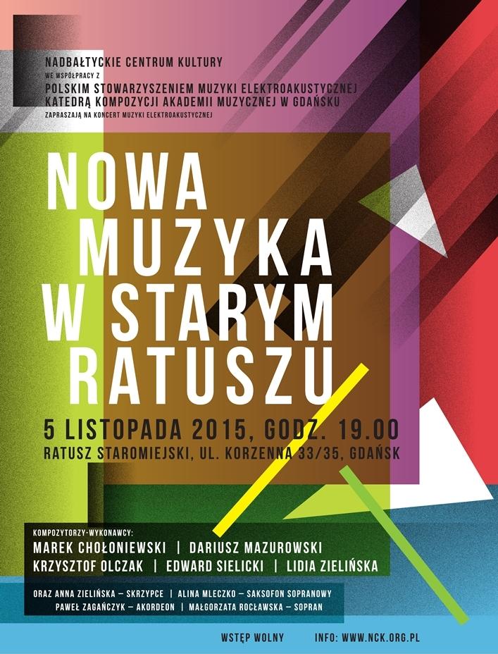 """""""Nowa muzyka w starym Ratuszu"""" – plakat (źródło: materiały prasowe organizatora)"""