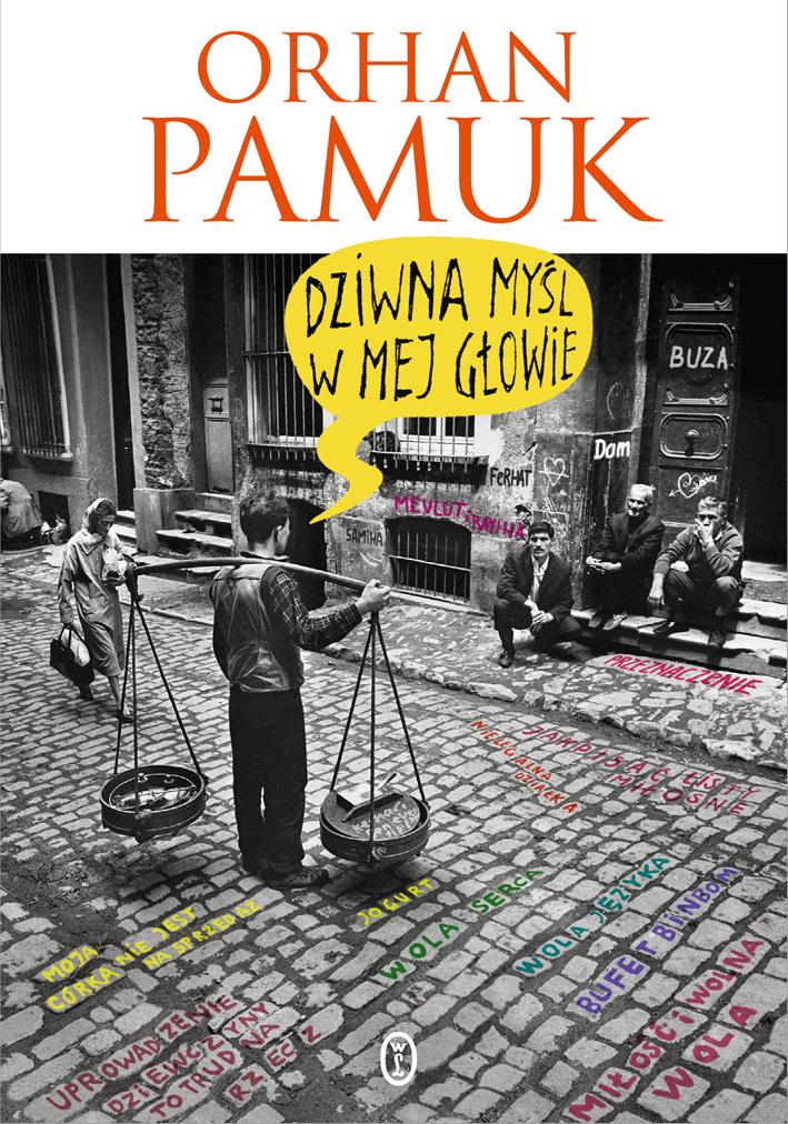 """Orhan Pamuk """"Dziwna myśl w mej głowie"""" – okładka książki (źródło: materiały prasowe wydawcy)"""