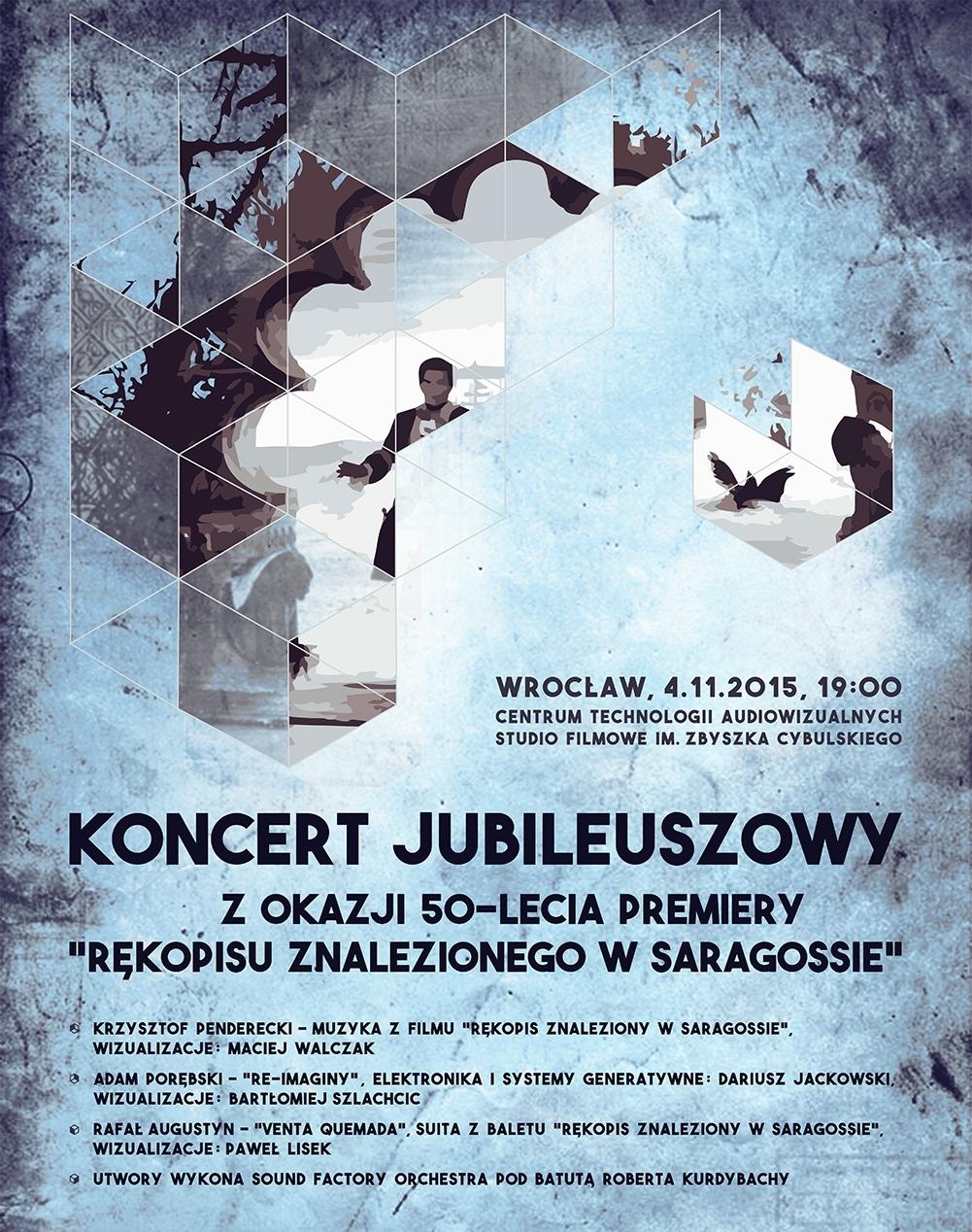 """Koncert jubileuszowy z okazji 50-lecia premiery """"Rękopisu znalezionego w Saragossie"""" – plakat (źródło: materiały prasowe organizatora)"""