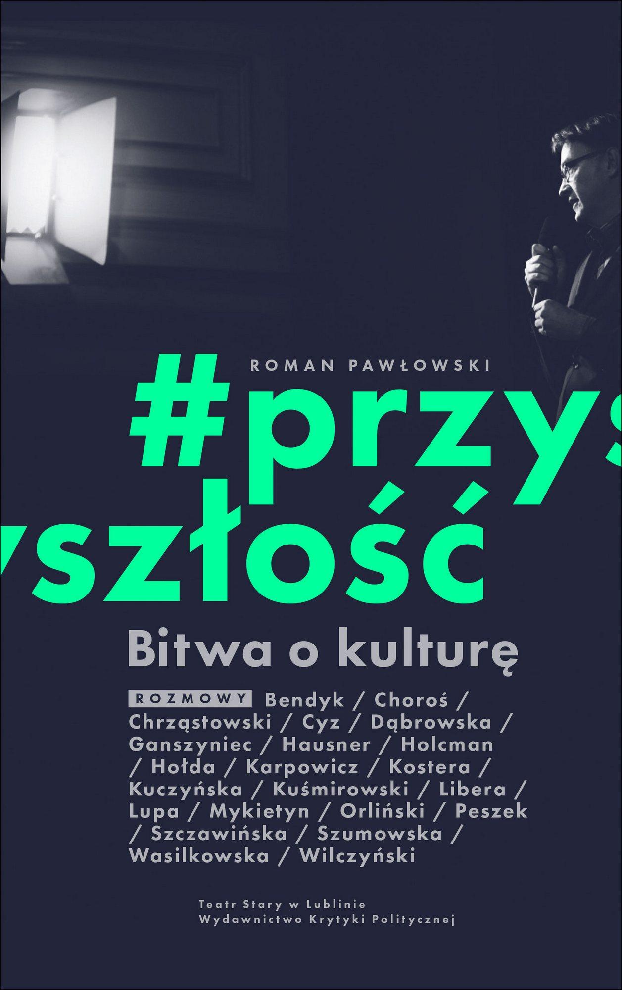 """Roman Pawłowski, """"Bitwa o kulturę. #przyszłość"""" – okładka (źródło: materiały prasowe wydawcy)"""