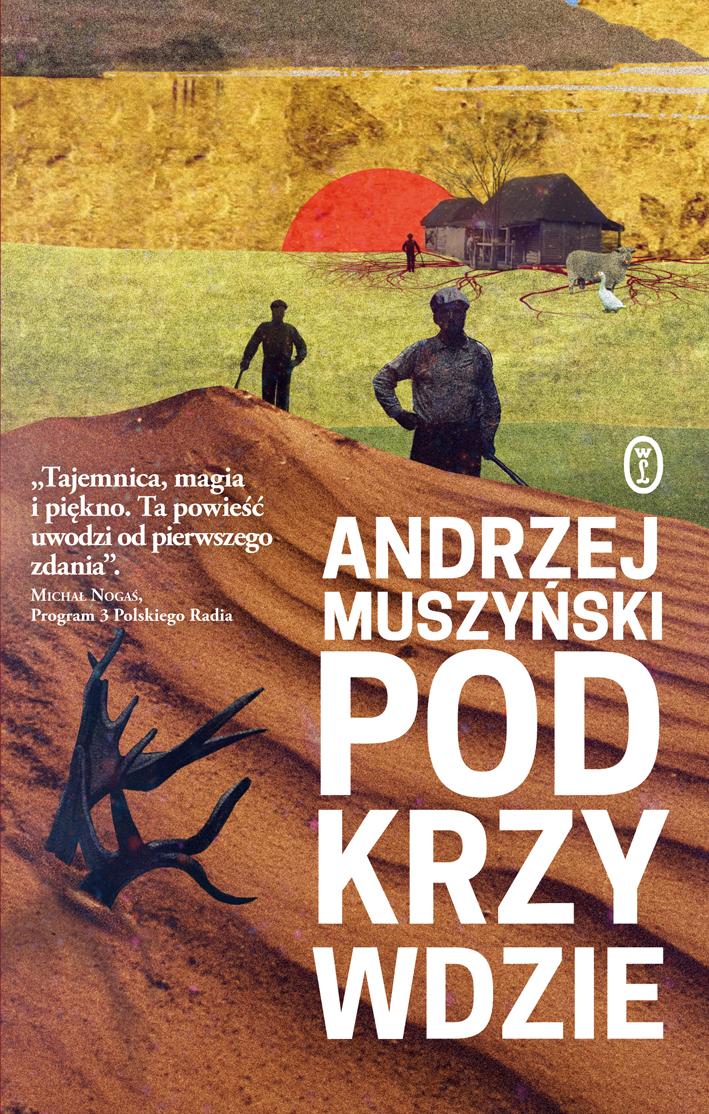 """Andrzej Muszyński, """"Podkrzywdzie"""" – okładka (źródło: materiały prasowe wydawcy)"""