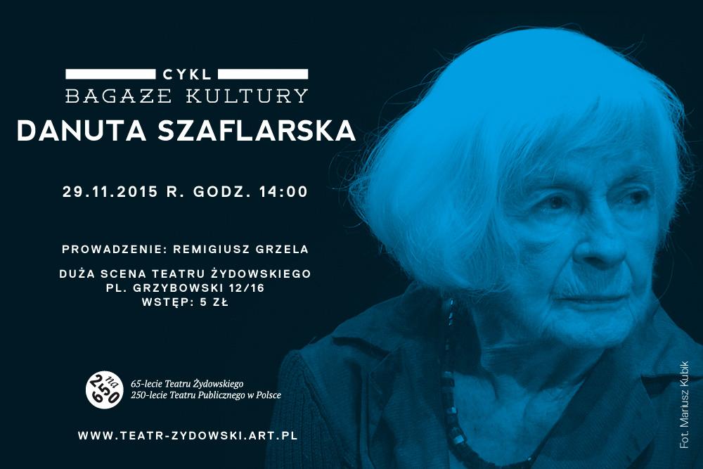 """Danuta Szaflarska, spotkanie z cyklu """"Bagaże kultury"""", plakat (źródło: materiały prasowe organizatora)"""