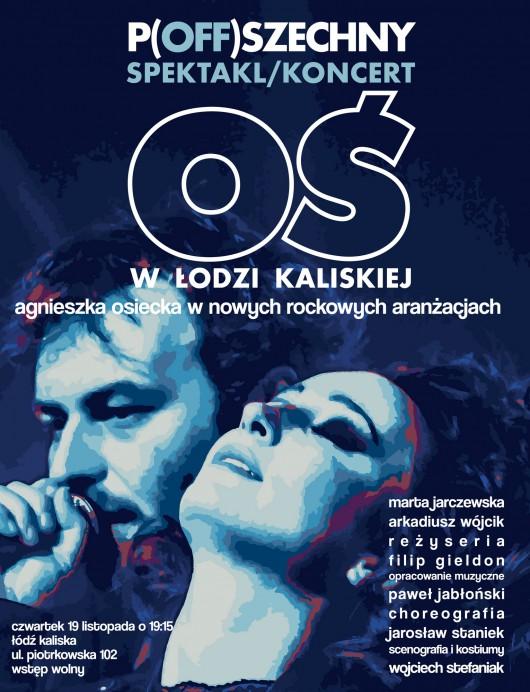 P(off)szechny – spektakl/koncert Oś − plakat (źródło: materiały prasowe organizatora)