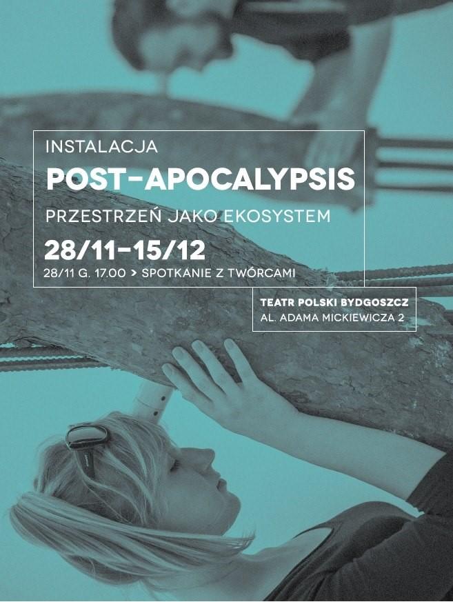 """""""Post-Apocalypsis"""", Teatr Polski w Bydgoszczy – plakat (źródło: materiały prasowe organizatora)"""