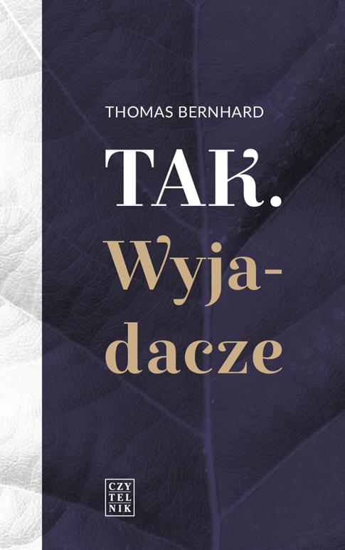 """Thomas Bernhard, """"Tak. Wyjadacze"""", Wydawnictwo Czytelnik – okładka (źródło: materiały prasowe)"""