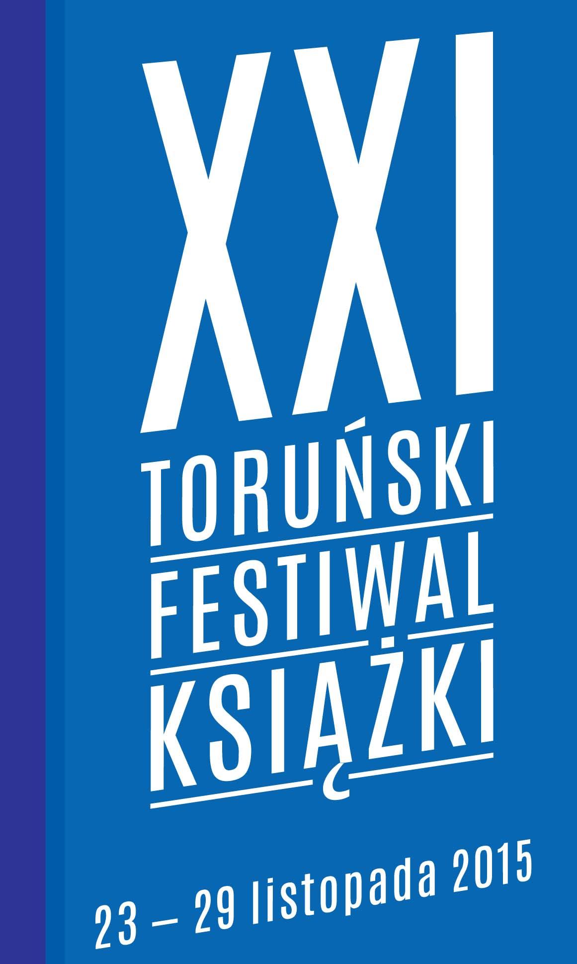 21. Toruński Festiwal Książki (źródło: materiały prasowe)