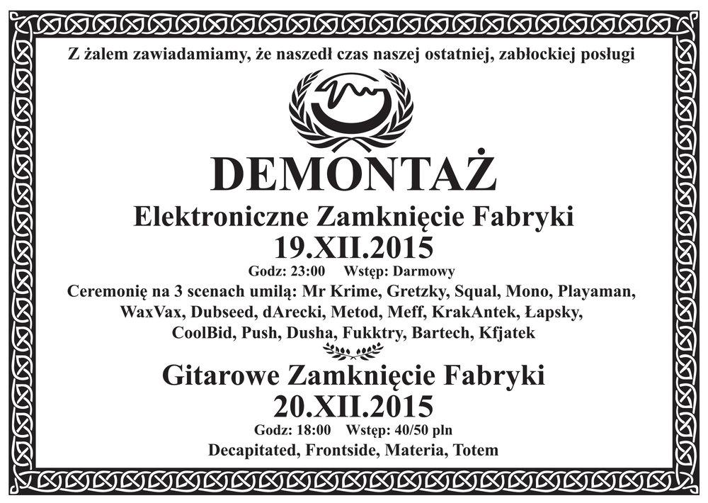 """""""Demontaż. Elektroniczne zamknięcie Fabryki"""" − plakat (źródło: materiały prasowe organizatora)"""