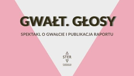 """""""Gwałt. Głosy"""", reż. Agnieszka Błońska (źródło: materiały organizatora)"""