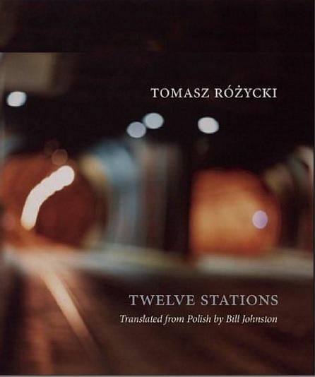 """Tomasz Różycki, """"Dwanaście stacji"""" – okładka angielskiego przekładu książki (źródło: materiały prasowe wydawcy)"""