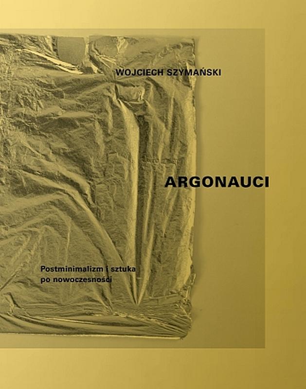 """Wojciech Szymański, """"Argonauci"""" – okładka (źródło: materiały prasowe)"""