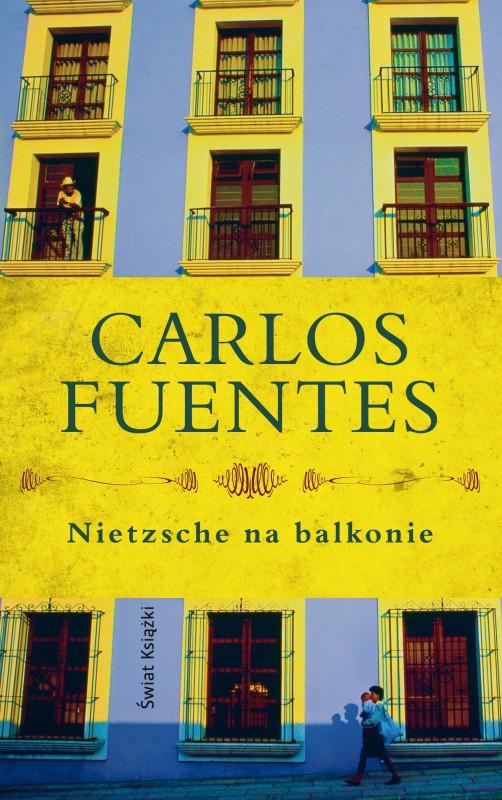 """Carlos Fuentes, """"Nietzsche na balkonie"""" – okładka (źródło: materiały prasowe)"""