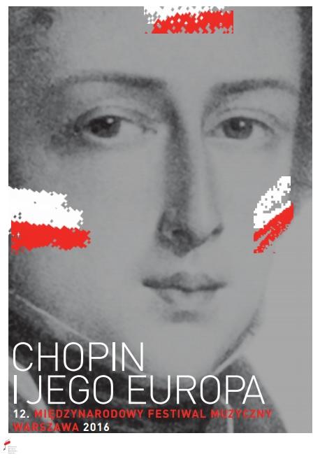 """""""Chopin i jego Europa"""" – plakat (źródło: materiały prasowe organizatora)"""