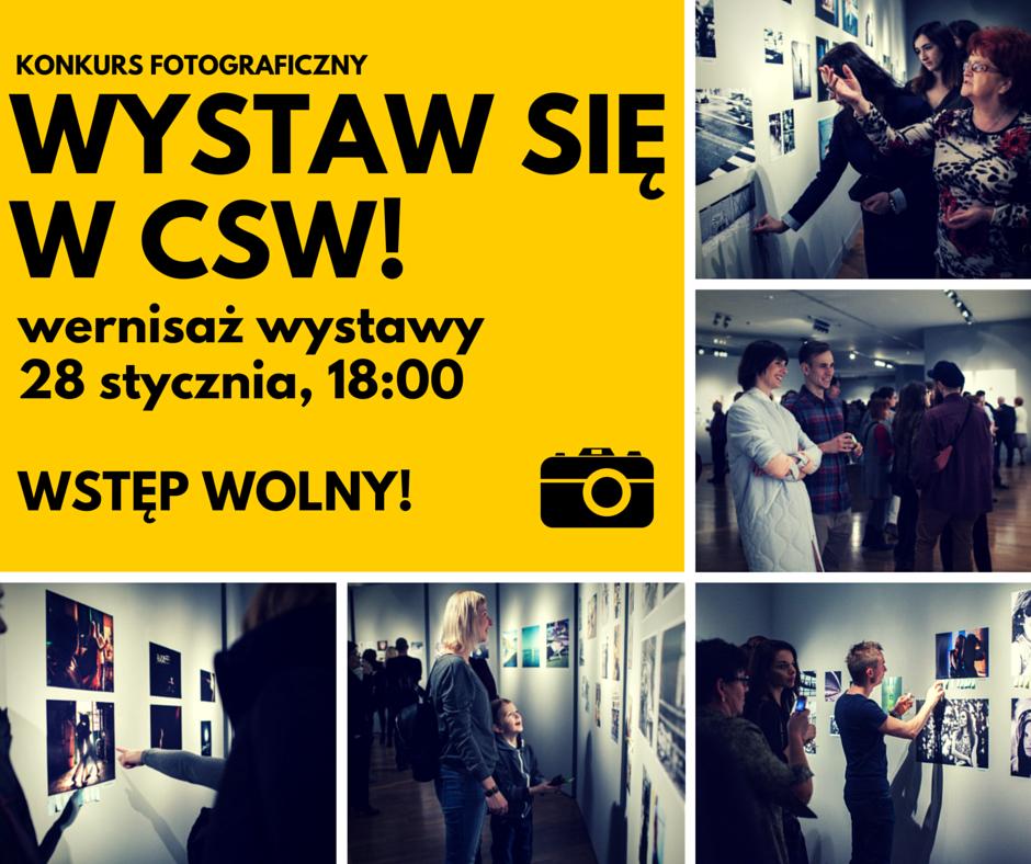 """Wystawa pokonkursowa """"Wystaw się w CSW!"""" (źródło: materiały prasowe organizatora)"""