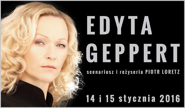 Edyta Geppert – Recital artystki, reż. Piotr Loretz, plakat (źródło: materiały organizatora)
