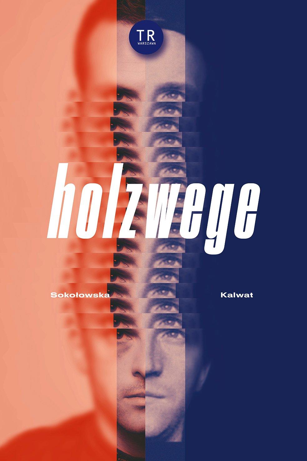 """""""Holzwege"""", reż. Katarzyna Kalwat, plakat (źródło: materiały prasowe organizatora)"""