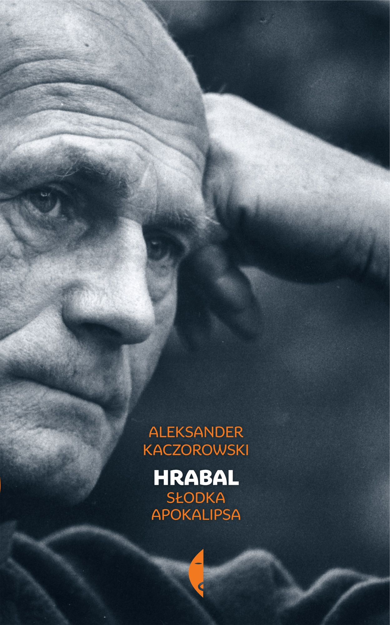 """Aleksander Kaczorowski, """"Hrabal. Słodka apokalipsa"""" – okładka (źródło: materiały prasowe)"""